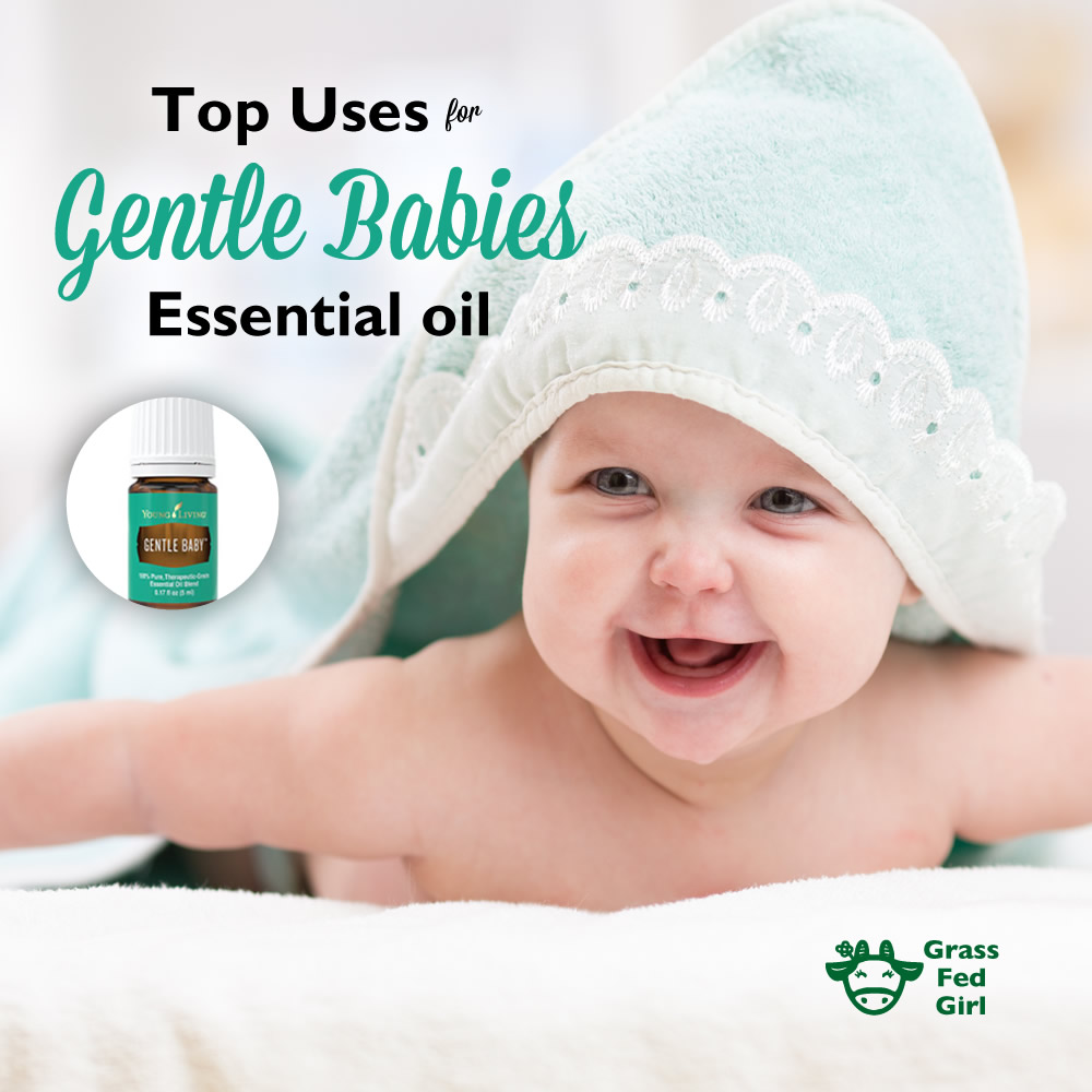 Best Essential Oils Guide For Gentle Babies