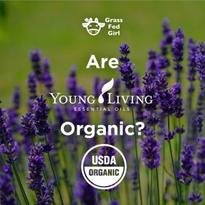 Are Young Living Essential Oils Organic?