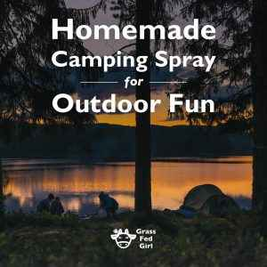 Homemade Camping Spray for Outdoor Fun