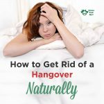 How To Get Rid Of Hangover Headache Naturally