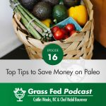 How to Save Money on the Paleo Diet