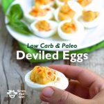 Low Carb, Keto, Paleo Deviled Eggs Recipe