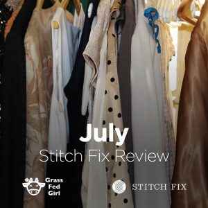 July Stitch Fix Review