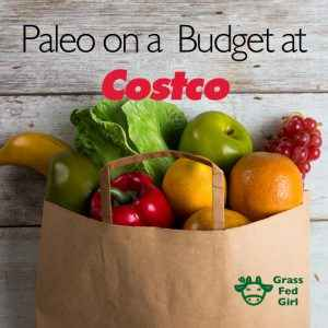 Top Tips for The Paleo Diet on a Budget at Costco