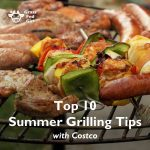 Top 10 Summer BBQ Grilling Tips with Costco