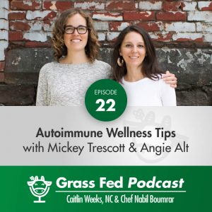 Autoimmune Wellness Tips with Mickey Trescott and Angie Alt