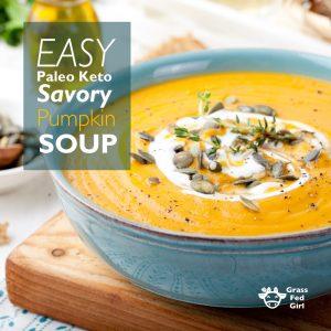 Savory Pumpkin Soup (Paleo, Keto, gluten free)