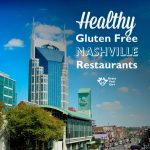 Healthy Paleo, and Gluten Free Nashville Restaurants Part 2
