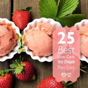 25 Best Keto and Low Carb Ice Cream Recipes