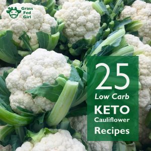25 Low Carb and Keto Cauliflower Recipes