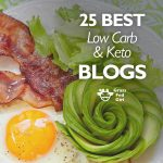 25 Best Low Carb and Keto Blogs