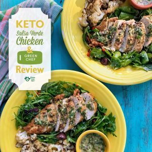 Keto Salsa Verde Chicken and Green Chef Meal Delivery Review