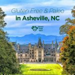 Healthy Paleo and Gluten Free Asheville Restaurants
