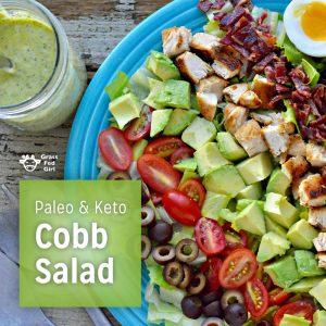 Keto Cobb Salad Recipe with Green Goddess Dressing