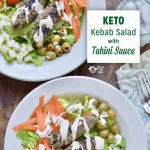 Keto Kebab Salad with Tahini Sauce