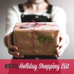 Keto Holiday Shopping List