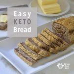 Easy Keto Bread Recipe