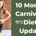 10 Month Carnivore Diet Update