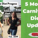 5 Month Carnivore Diet Update