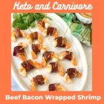 Keto Carnivore Bacon Wrapped Shrimp Recipe